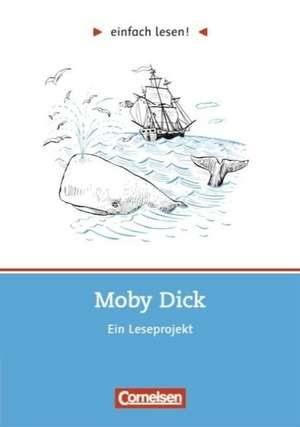einfach lesen! Moby Dick. Aufgaben und UEbungen