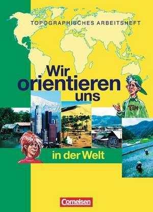 Wir orientieren uns in der Welt 3