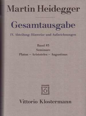Martin Heidegger, Seminare. Platon - Aristoteles - Augustinus:  Viertes Hannoversches Symposium de Martin Heidegger
