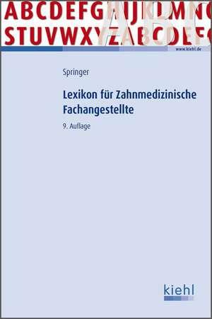 Lexikon fuer Zahnmedizinische Fachangestellte