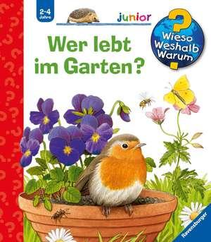 Wieso? Weshalb? Warum? junior 49: Wer lebt im Garten? de Patricia Mennen