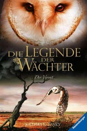 Die Legende der Waechter 07: Der Verrat
