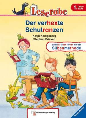 Leserabe mit Mildenberger. Leichter lesen lernen mit der Silbenmethode: Der verhexte Schulranzen
