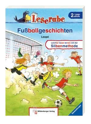 Leserabe mit Mildenberger. Fußballgeschichten de Leopé