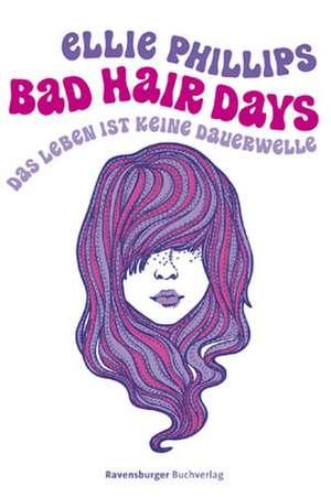 Bad Hair Days de Ellie Phillips