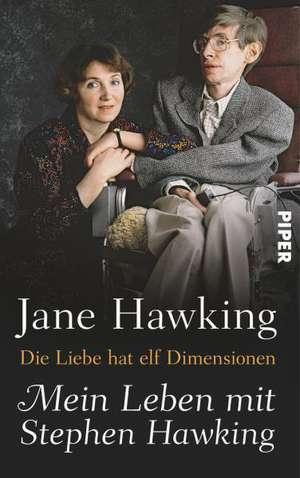 Die Liebe hat elf Dimensionen de Jane Hawking