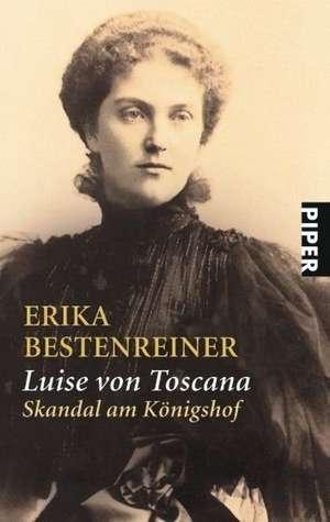 Luise von Toscana de Erika Bestenreiner