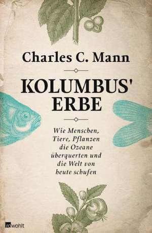 Kolumbus' Erbe