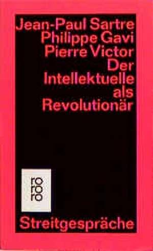 Der Intellektuelle als Revolutionär de Jean-Paul Sartre