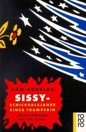 Sissy, Schicksalsjahre einer Tramperin