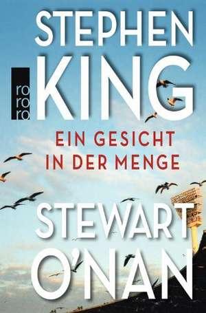 Ein Gesicht in der Menge de Stephen King