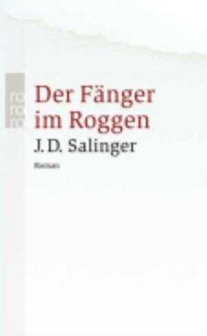 Der Fänger im Roggen de J. D. Salinger