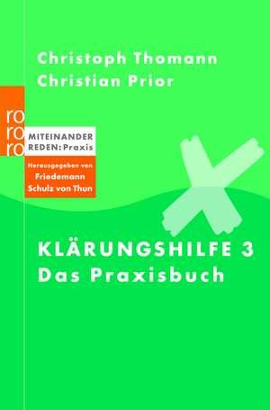 Klärungshilfe 3 - Das Praxisbuch de Christian Prior