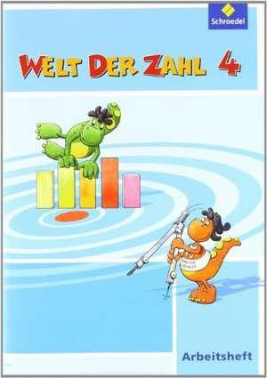 Welt der Zahl 4. Arbeitsheft. Berlin, Brandenburg, Bremen, Mecklenburg-Vorpommern, Sachsen-Anhalt und Thueringen