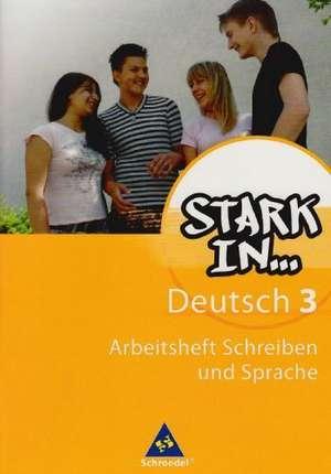 Stark in Deutsch 3. Arbeitsheft. Das Sprachlesebuch fuer Foerderschulen