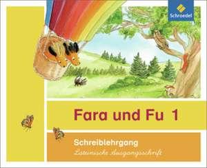 Fara und Fu. Schreiblehrgang. Lateinische Ausgangsschrift