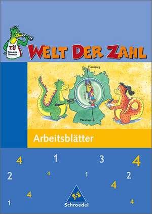 Welt der Zahl 4. Arbeitsheft. Neubearbeitung. Berlin, Brandenburg, Mecklenburg-Vorpommern, Thueringen