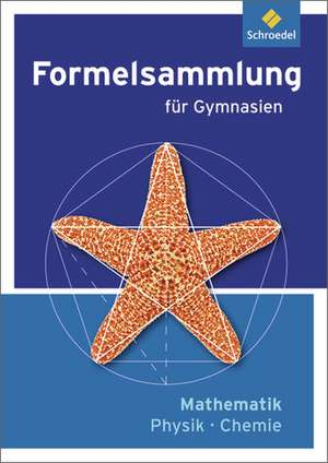 Formelsammlung Mathematik / Physik / Chemie - Ausgabe 2012