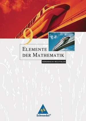Elemente der Mathematik 9. Schuelerband. Sekundarstufe 1. Nordrhein-Westfalen