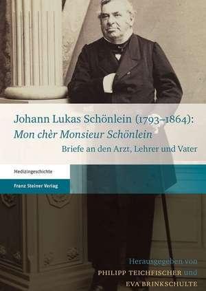 Johann Lukas Schonlein (1793-1864)