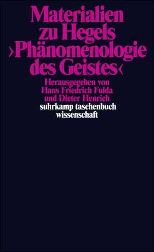Materialien zu Hegels Phaenomenologie des Geistes