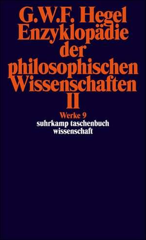 Enzyklopaedie der philosophischen Wissenschaften II im Grundrisse 1830