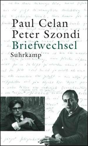 Briefwechsel Paul Celan / Peter Szondi