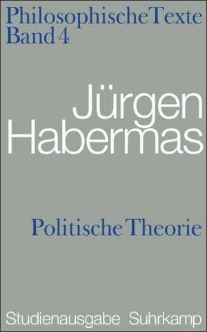 Philosophische Texte 04. Politische Theorie