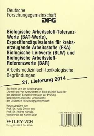 Biologische Arbeitsstoff-Toleranz-Werte (BAT-Werte), Expositionsaequivalente fuer krebserzeugende Arbeitsstoffe (EKA), Biologische Leitwerte (BLW) und Biologische Arbeitsstoff-Referenzwerte (BAR)