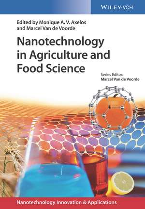 Nanotechnology in Agriculture and Food Science de Monique A. V. Axelos