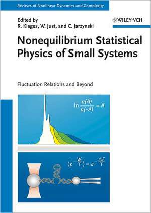 Nonequilibrium Statistical Physics of Small Systems: Fluctuation Relations and Beyond de Rainer Klages