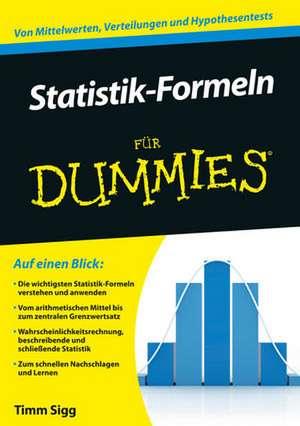 Statistik–Formeln für Dummies de Timm Sigg