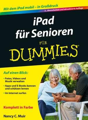 iPad für Senioren für Dummies de Nancy C. Muir
