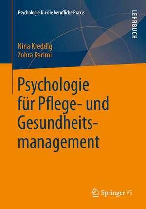 Psychologie fuer Pflege- und Gesundheitsmanagement