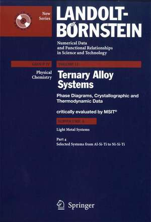Selected Systems from Al-Si-Ti to Ni-Si-Ti de MSIT Materials Science International Team