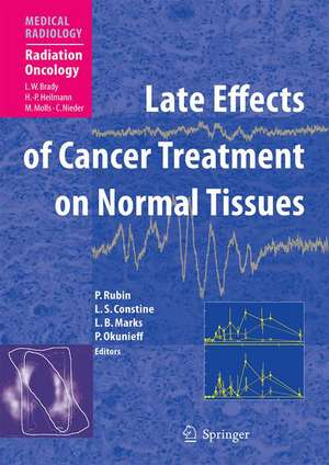 CURED I - LENT Late Effects of Cancer Treatment on Normal Tissues de Philip Rubin