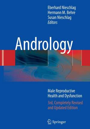 Andrology: Male Reproductive Health and Dysfunction de Eberhard Nieschlag