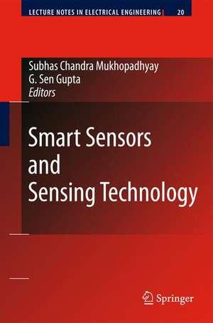 Smart Sensors and Sensing Technology de Gourab Sen Gupta