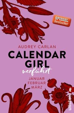 Calendar Girl 01 - Verführt de Audrey Carlan
