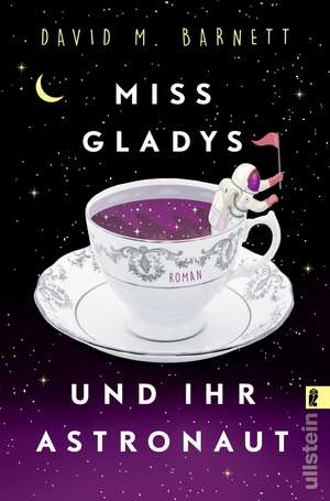 Miss Gladys und ihr Astronaut de David M. Barnett