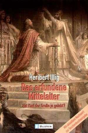 Das erfundene Mittelalter de Heribert Illig