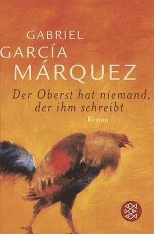Der Oberst hat niemand, der ihm schreibt de Gabriel Garcia Marquez