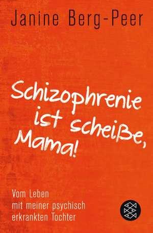 Schizophrenie ist scheisse, Mama!