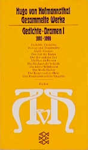 Gedichte, Dramen I. 1891 - 1898