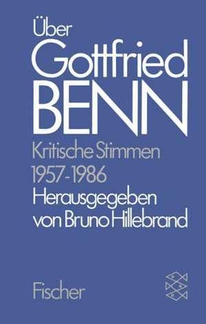UEber Gottfried Benn. Kritische Stimmen 1957-1986
