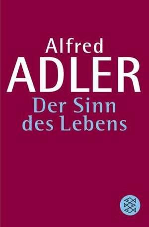 Adler, A: Sinn des Lebens