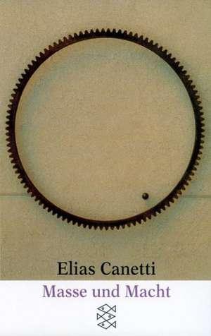 Masse und Macht de Elias Canetti