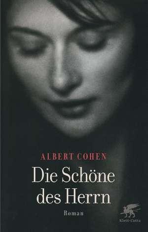 Die Schöne des Herrn de Albert Cohen