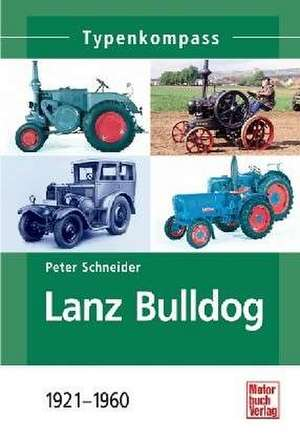 Lanz Bulldog de Peter Schneider
