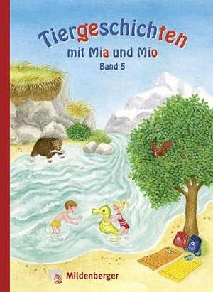 Tiergeschichten mit Mia und Mio 5 de Bettina Erdmann